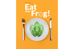 Brian Tracy's Eat the Frog technique to eliminate procrastion
